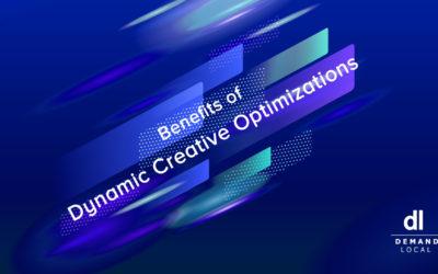 Benefits of Dynamic Creative Optimizations
