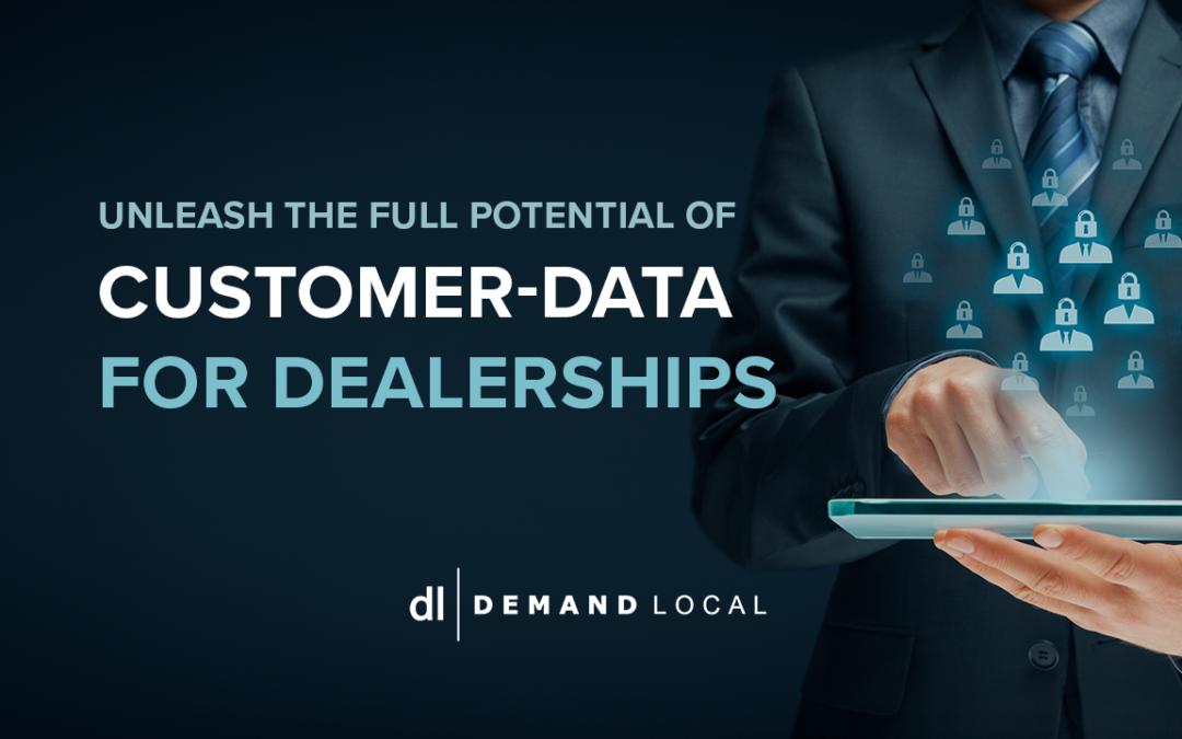 Unleash the full potential of customer-data for Dealerships